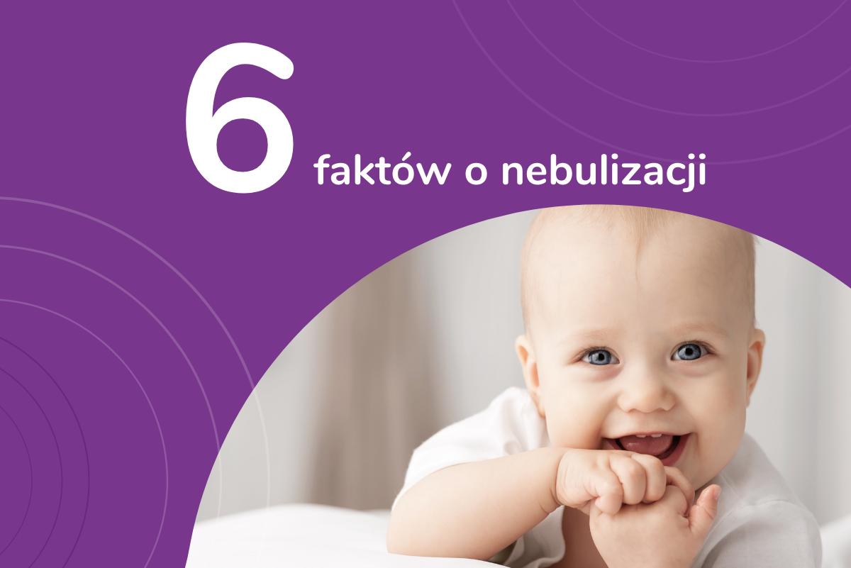 6 faktów o nebulizacji